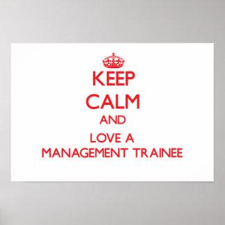 Guarde la calma y ame a un aprendiz de la gestión poster