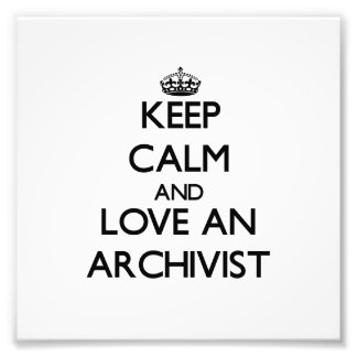 Guarde la calma y ame a un archivista
