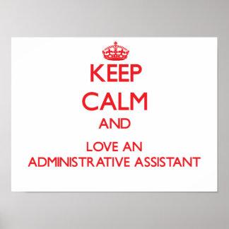 Guarde la calma y ame a un ayudante administrativo póster