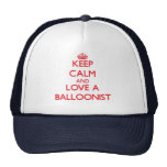 Guarde la calma y ame a un Balloonist Gorra