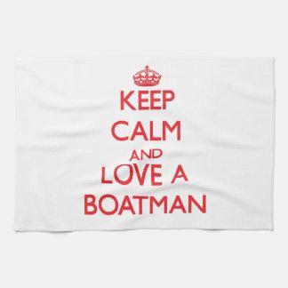 Guarde la calma y ame a un barquero toallas de mano