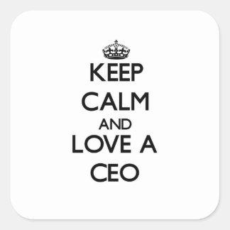 Guarde la calma y ame a un CEO Pegatinas Cuadradases Personalizadas