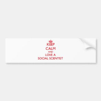 Guarde la calma y ame a un científico social pegatina para auto