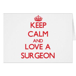 Guarde la calma y ame a un cirujano tarjetas