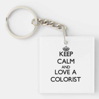 Guarde la calma y ame a un Colorist Llavero Cuadrado Acrílico A Una Cara