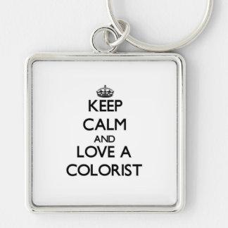 Guarde la calma y ame a un Colorist Llavero Cuadrado Plateado