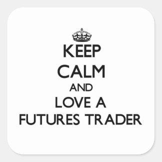 Guarde la calma y ame a un comerciante de futuros pegatinas cuadradases personalizadas