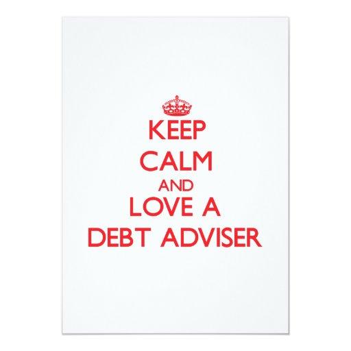 """Guarde la calma y ame a un consejero de la deuda invitación 5"""" x 7"""""""