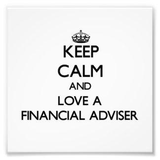Guarde la calma y ame a un consejero financiero foto