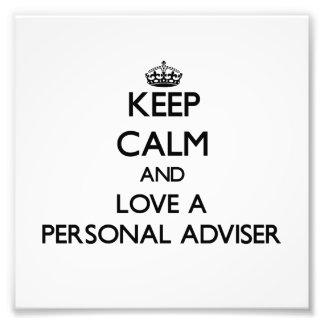 Guarde la calma y ame a un consejero personal