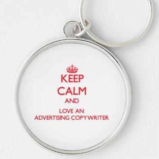 Guarde la calma y ame a un Copywriter de la public Llaveros Personalizados
