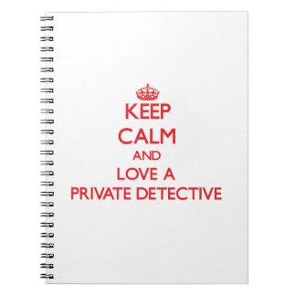 Guarde la calma y ame a un detective privado libro de apuntes