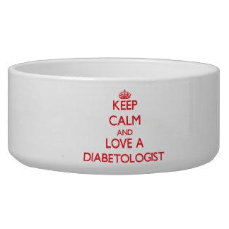 Guarde la calma y ame a un Diabetologist Tazones Para Perrros