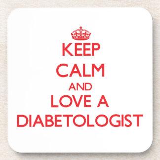 Guarde la calma y ame a un Diabetologist Posavasos