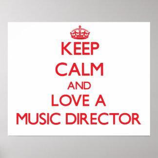 Guarde la calma y ame a un director musical poster