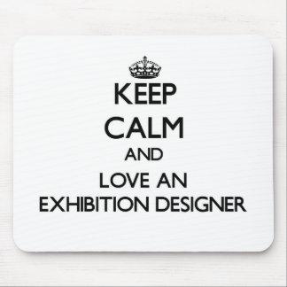 Guarde la calma y ame a un diseñador de la exposic