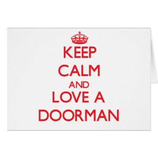 Guarde la calma y ame a un Doorman Tarjetón