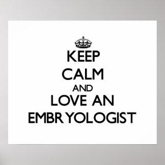 Guarde la calma y ame a un Embryologist Impresiones
