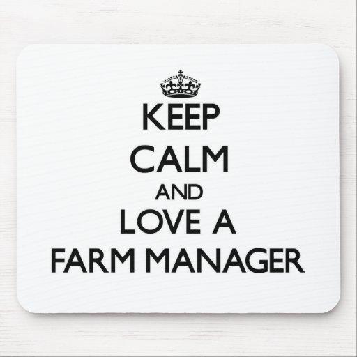 Guarde la calma y ame a un encargado de la granja alfombrilla de raton