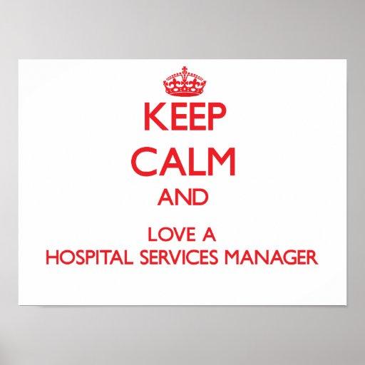 Guarde la calma y ame a un encargado de servicios  póster