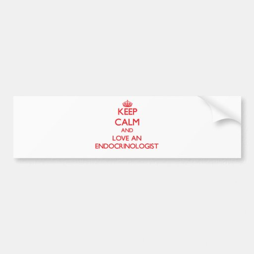 Guarde la calma y ame a un endocrinólogo pegatina para auto