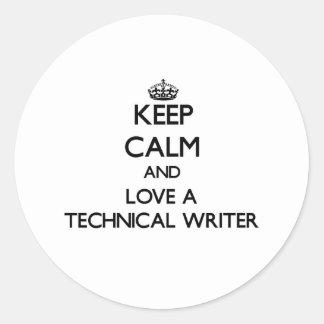 Guarde la calma y ame a un escritor técnico pegatina redonda