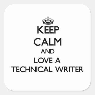 Guarde la calma y ame a un escritor técnico pegatina cuadradas