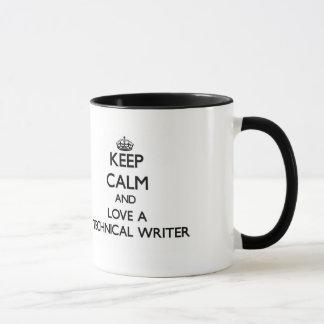 Guarde la calma y ame a un escritor técnico taza