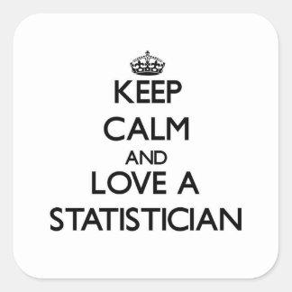 Guarde la calma y ame a un estadístico pegatina cuadradas