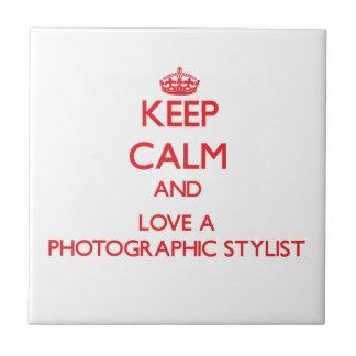 Guarde la calma y ame a un estilista fotográfico azulejos cerámicos