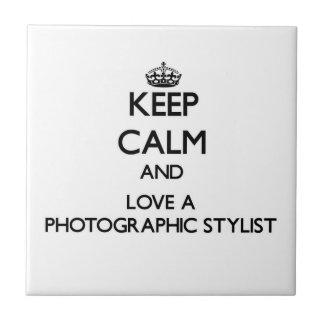 Guarde la calma y ame a un estilista fotográfico azulejos