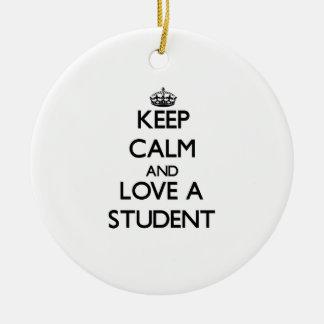 Guarde la calma y ame a un estudiante ornamento para arbol de navidad