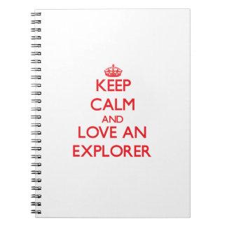 Guarde la calma y ame a un explorador libretas