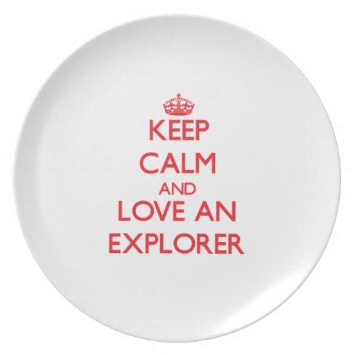 Guarde la calma y ame a un explorador platos