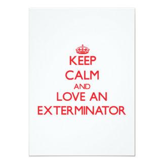 Guarde la calma y ame a un Exterminator Invitación 12,7 X 17,8 Cm