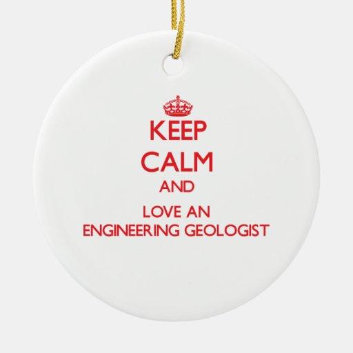 Guarde la calma y ame a un geólogo de la ingenierí ornatos