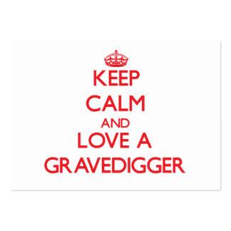 Guarde la calma y ame a un Gravedigger Tarjeta De Negocio