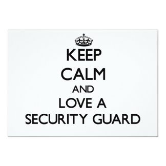 Guarde la calma y ame a un guardia de seguridad anuncio