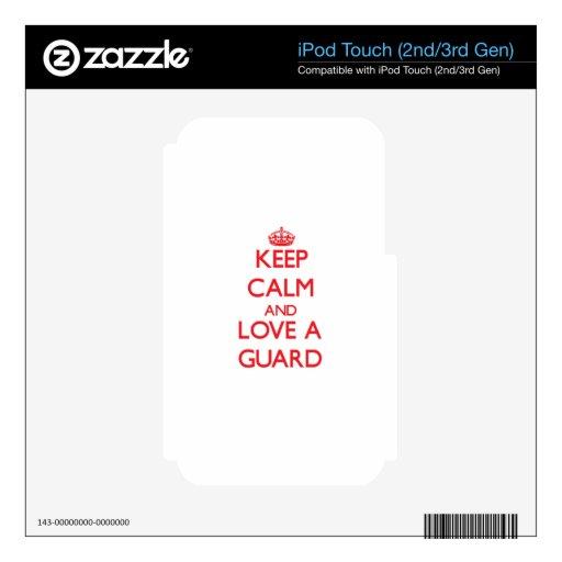 Guarde la calma y ame a un guardia calcomanía para iPod touch 3G
