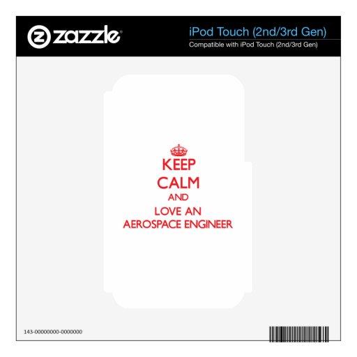 Guarde la calma y ame a un ingeniero aeroespacial calcomanías para iPod touch 3G