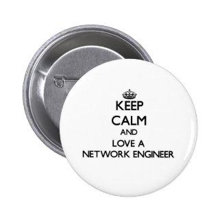 Guarde la calma y ame a un ingeniero de la red chapa redonda 5 cm