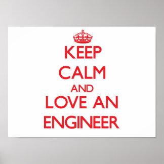 Guarde la calma y ame a un ingeniero póster