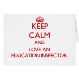 Guarde la calma y ame a un inspector de la educaci tarjeta de felicitación