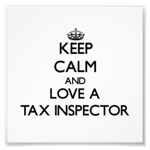 Guarde la calma y ame a un inspector del impuesto impresion fotografica