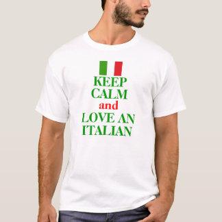 Guarde la calma y ame A UN ITALIANO Playera