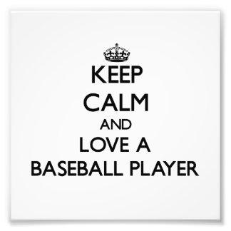 Guarde la calma y ame a un jugador de béisbol cojinete
