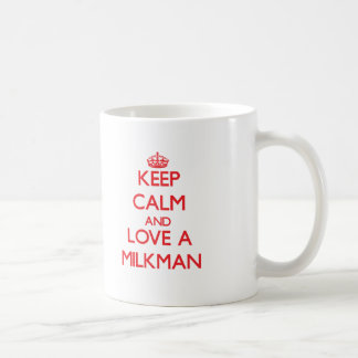Guarde la calma y ame a un lechero taza clásica