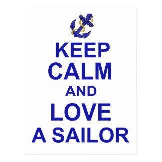 Guarde la calma y ame a un marinero postales