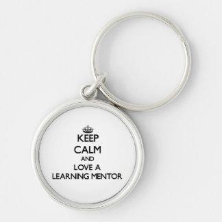 Guarde la calma y ame a un mentor de aprendizaje llavero personalizado