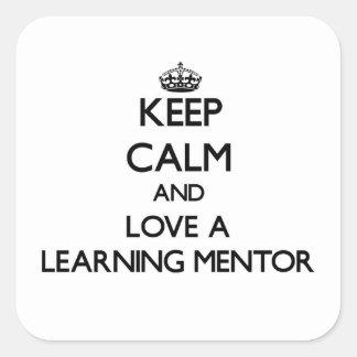 Guarde la calma y ame a un mentor de aprendizaje calcomania cuadradas personalizadas